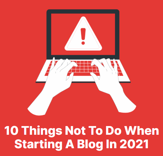What not to do when starting a blog